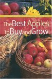 Best Apples to Buy and Grow 2005 9781889538662 Front Cover