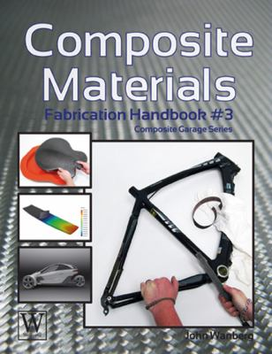 Composite Materials - Fabrication 1st 2012 9781935828662 Front Cover