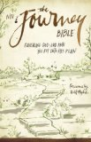 NIV the Journey Bible Revealing God and How You Fit into His Plan 2014 9780310441663 Front Cover