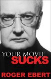 Your Movie Sucks 2007 9780740763663 Front Cover