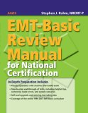 EMT-Basic Review Manual for National Certification 2006 9780763744663 Front Cover