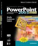 Microsoft Office PowerPoint 2003 Comprehensive Concepts and Techniques 1st 2005 Revised 9781418843663 Front Cover