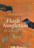 Rose Metal Press Field Guide to Writing Flash Nonfiction Advice and Essential Exercises from Respected Writers, Editors, and Teachers