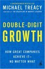 Double-Digit Growth How Great Companies Achieve It--No Matter What 2004 9781591840664 Front Cover