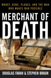 Merchant of Death Money, Guns, Planes, and the Man Who Makes War Possible 2007 9780470048665 Front Cover