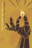 Pursuit of the Holy A Divine Invitation 2010 9780781403665 Front Cover