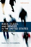 Race, Class, and Gender in the United States An Integrated Study 10th 2016 9781464178665 Front Cover