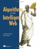 Algorithms of the Intelligent Web 2009 9781933988665 Front Cover
