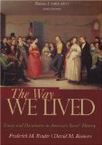 Way We Lived Essays and Documents in American Social History,1492-1877 6th 2007 9780618894666 Front Cover