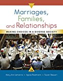 Marriages, Families, and Relationships: Making Choices in a Diverse Society 9781337109666 Front Cover