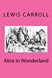 Alice in Wonderland 2012 9781480218666 Front Cover