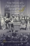 World's Parliament of Religions The East/West Encounter, Chicago 1893 2009 9780253221667 Front Cover