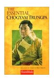 Essential Chogyam Trungpa 1999 9781570624667 Front Cover