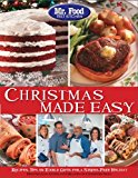 Mr. Food Test Kitchen Christmas Made Easy Recipes, Tips and Edible Gifts for a Stress-Free Holiday 2013 9780975539668 Front Cover