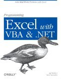 Programming Excel with VBA and .NET 2006 9780596007669 Front Cover
