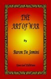 Art of War by Baron de Jomini - Special Edition 2005 9780976072669 Front Cover