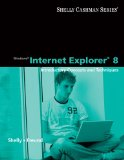 Windows Internet Explorer 8 Introductory Concepts and Techniques 1st 2009 9780324781670 Front Cover