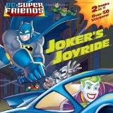 Joker's Joyride/Built for Speed (DC Super Friends) 2010 9780375859670 Front Cover