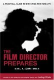 Film Director Prepares A Complete Guide to Directing for Film and Tv 1st 2006 9781580650670 Front Cover