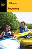Basic Illustrated Kayaking 2014 9780762792672 Front Cover