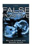 False Positive 2002 9781578565672 Front Cover