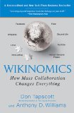 Wikinomics How Mass Collaboration Changes Everything 1st 2010 9781591843672 Front Cover