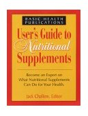 Users Guide to Nutritional Supplements 2003 9781591200673 Front Cover