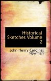 Historical Sketches 2009 9781116431674 Front Cover