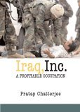 Iraq, Inc A Profitable Occupation 2004 9781583226674 Front Cover