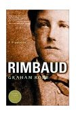 Rimbaud A Biography 2001 9780393322675 Front Cover