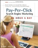 Pay-Per-Click Search Engine Marketing An Hour a Day 2nd 2010 9780470488676 Front Cover