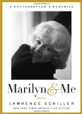 Marilyn and Me A Photographer's Memories 2012 9780385536677 Front Cover