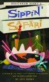 Beachbum Berry's Sippin' Safari 2016 9781593620677 Front Cover
