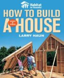 Habitat for Humanity How to Build a House How to Build a House 2008 9781561589678 Front Cover