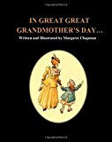 In Great Great Grandmother's Day... 2013 9781481938679 Front Cover