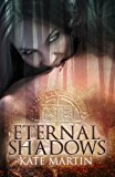 Eternal Shadows 2013 9781493607679 Front Cover