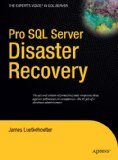 Pro SQL Server Disaster Recovery 2008 9781590599679 Front Cover
