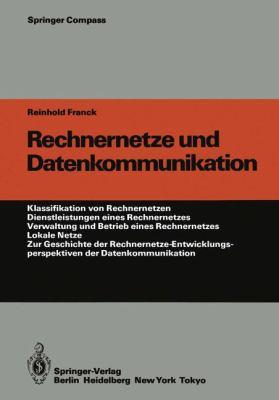 Rechnernetze Und Datenkommunikation: 2011 9783642702679 Front Cover