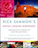 Rick Sammons Digital Imaging Workshops Step by Step Lessons on Editiong with Adobe Photoshop Elements 1st 2005 9780393326680 Front Cover