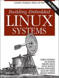 Building Embedded Linux Systems 2nd 2008 Revised  9780596529680 Front Cover
