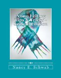 Nuno Felting Tips and Tricks - Second Edition 2012 9781477517680 Front Cover