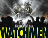 Watchmen The Art of the Film 2009 9781848560680 Front Cover