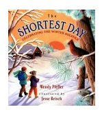 Shortest Day Celebrating the Winter Solstice 2003 9780525469681 Front Cover