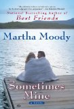 Sometimes Mine 2010 9781594484681 Front Cover