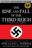Rise and Fall of the Third Reich A History of Nazi Germany 2011 9781451651683 Front Cover