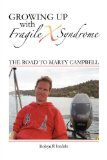 Growing up with Fragile X Syndrome The Road to Marty Campbell 2011 9781921787683 Front Cover