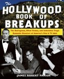 Hollywood Book of Breakups 2006 9780471752684 Front Cover