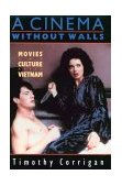 Cinema Without Walls Movies and Culture after Vietnam 1991 9780813516684 Front Cover