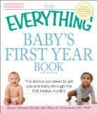 Baby's First Year Book The Advice You Need to Get You and Baby Through the First Twelve Months 2nd 2010 9781605503684 Front Cover