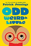 Odd, Weird and Little 2015 9781606845684 Front Cover